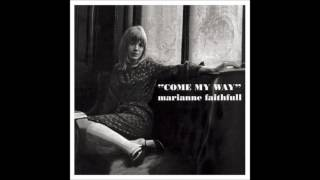 Marianne Faithfull - Come My Way [Full Album]