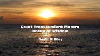 Great Transcendent Mantra Ocean of Wisdom