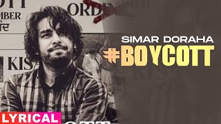 Boycott (Lyrical) | Simar Doraha | Black Virus | Latest Punjabi Songs 2020 | Speed Records