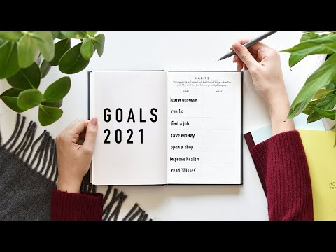 how to set goals in 2021 | push + pull goals