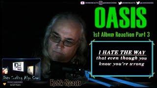 Oasis   Requested Reaction   1st Album   Part 3 Final