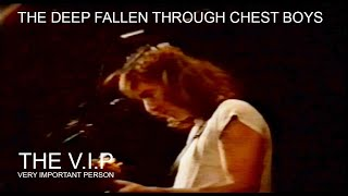 Video THE DEEP FALLEN THROUGH CHEST BOYS CLUB © 1983 THE V.I.P™ (Pragu