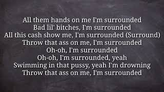 MihTy, Jeremih, Ty Dolla $ign - Surrounded ft. Chris Brown, Wiz Khalifa HQ Lyrics