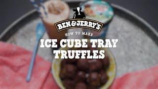 Ice Cube Tray Truffles | Ben & Jerrys