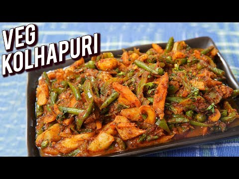 Veg Kolhapuri Recipe – Restaurant Style Veg Kolhapuri – Mix Vegetable Sabzi Recipe – Ruchi