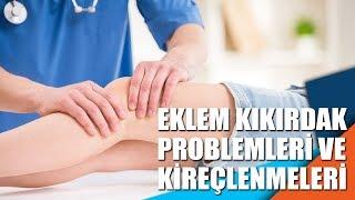 Eklem kıkırdak problemleri ve kireçlenmeleri