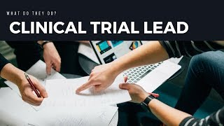 What Is A Clinical Trial Lead?