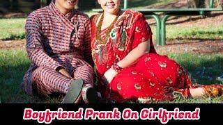 Prank Call -  Boyfriend Prank On Girlfriend