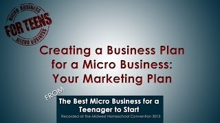 Creating a Business Plan for a Micro Business: Your Marketing Plan