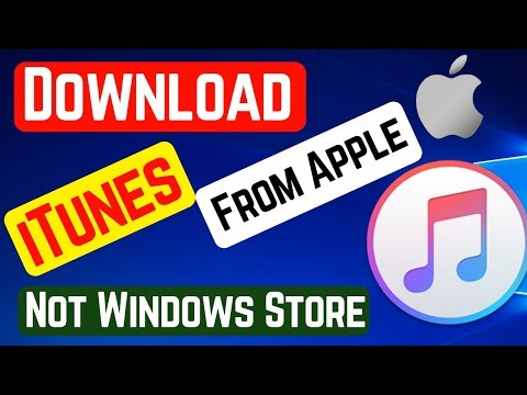 Download iTunes From Apple Without Using Windows Store In Windows 10