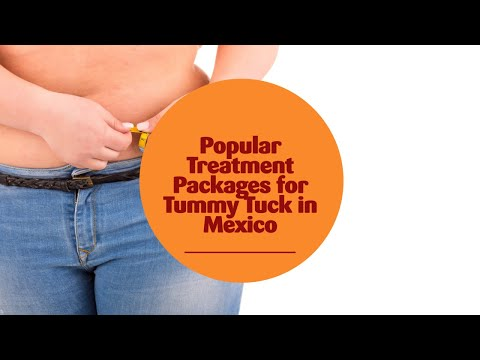 Popular Treatment Packages for Tummy Tuck in Mexico