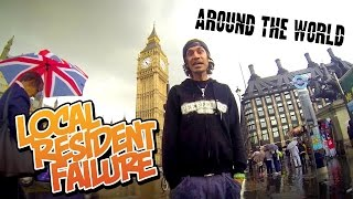 LOCAL RESIDENT FAILURE - Around the World