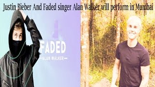 Justin Bieber-And-Faded-singer-Alan Walker-will-perform-in-Mumbai