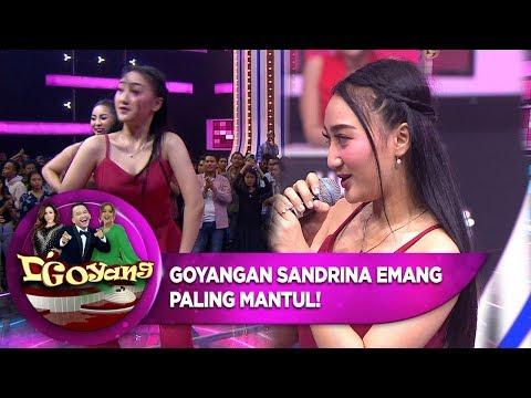 Goyangan Sandrina Emang Paling Mantul! - D'Goyang (17/9)