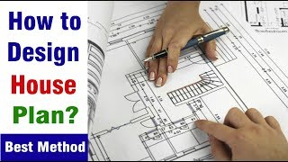 How To Design A House Plan? Method For Design Of House Planning - Architecture Designer