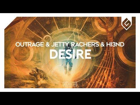 OUTRAGE & Jetty Rachers & Hi3ND – Desire (Radio Edit)