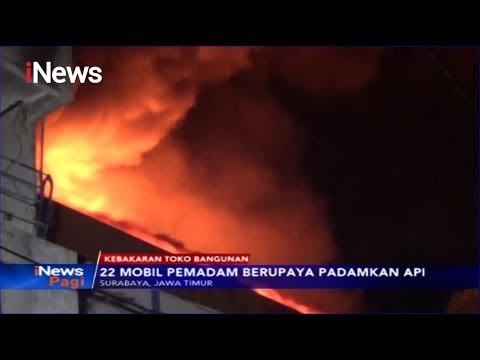 Kebakaran Hanguskan Toko Bangunan di Surabaya, 22 Unit Damkar Dikerahkan - iNews Pagi 12/11