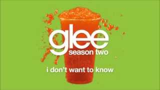 I Don't Want To Know | Glee [HD FULL STUDIO]
