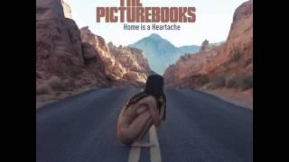 The Picturebooks - Bad Habits Die Hard