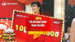 thach-thuc-danh-hai-3-tap-5-co-gai-khoe-vang-phan-thi-hien-gay-sot-khi-chinh-phuc-duoc-100-trieu
