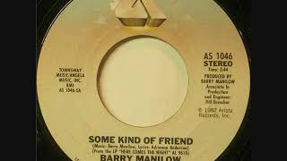 Barry Manilow * Some Kind of Friend   1982   HQ