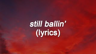 Logic   Still Ballin' (Lyrics) Ft Wiz Khalifa