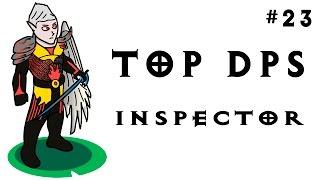 Top DPS - Inspector - Тотальный разнос стереотипов :О