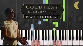 Coldplay - Everyday Life (Album/Live Version)   Piano Tutorial