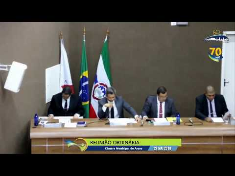 Reunião Ordinária (28/05/2018) - Câmara de Arcos