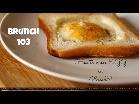 How to Make EGG in BREAD Simple Quick Breakfast recipe | TASTY FOODS | 4K | brunch 101