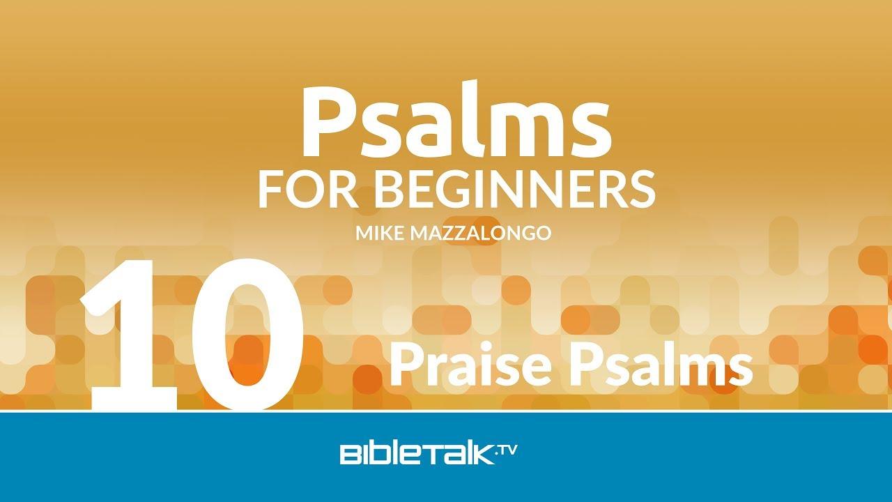 Praise Psalms