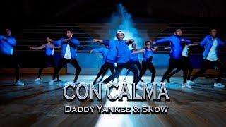 CON CALMA - Daddy Yankee & Snow - COREOGRAFÍA | Baile - Dance Video 2019