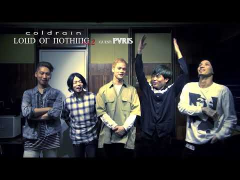 Coldrain/PVRIS LOUD OR NOTHING Vol.2 コメント