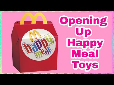 Opening Up Random Happy Meal Toys