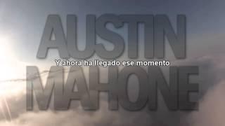 The One I've Waited For - Austin Mahone sub español