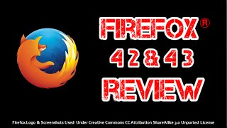 Firefox 42 and 43 Review 2015