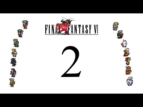Final Fantasy VI playthrough pt2 - On the Run To Safer Locales