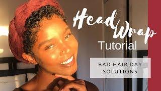HEAD WRAP TUTORIAL | SHORT HAIR SOLUTIONS