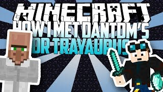 Minecraft: HOW I GOT DANTDM'S DR. TRAYAURUS!