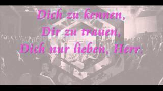 Dich kennen lyrics GLAUBENSZENTRUM LIVE inkl Outbreakband