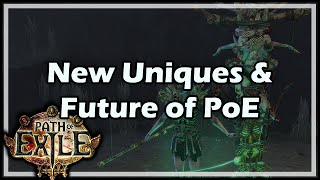 path of exile patch 1 3 uniques discussion state of exile 21 pre