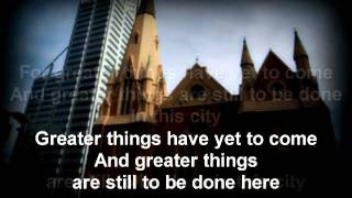 God of this city-Chris Tomlin w/ lyrics