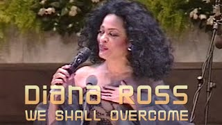 Diana Ross - We Shall Overcome (HD quality)