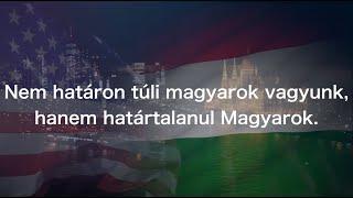"""""""Nem határon túli magyarok vagyunk, hanem  határtalanul Magyarok"""". A Nélküled Amerikából..."""