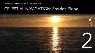 How To Fix your Position from the Stars & Planets - Part 2