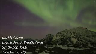Les McKeown – Love Is Just A Breath Away 1988 (Sub. Español)