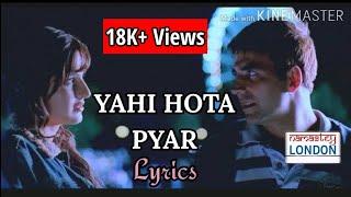 Yahi Hota Pyar - Namaste London - Lyrics Video - YouTube