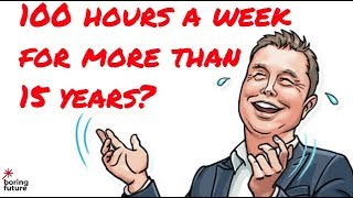 How did Elon Musk work for 100 hours a week for more than 15 years?