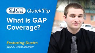 SELCO QuickTips: What is GAP Coverage?