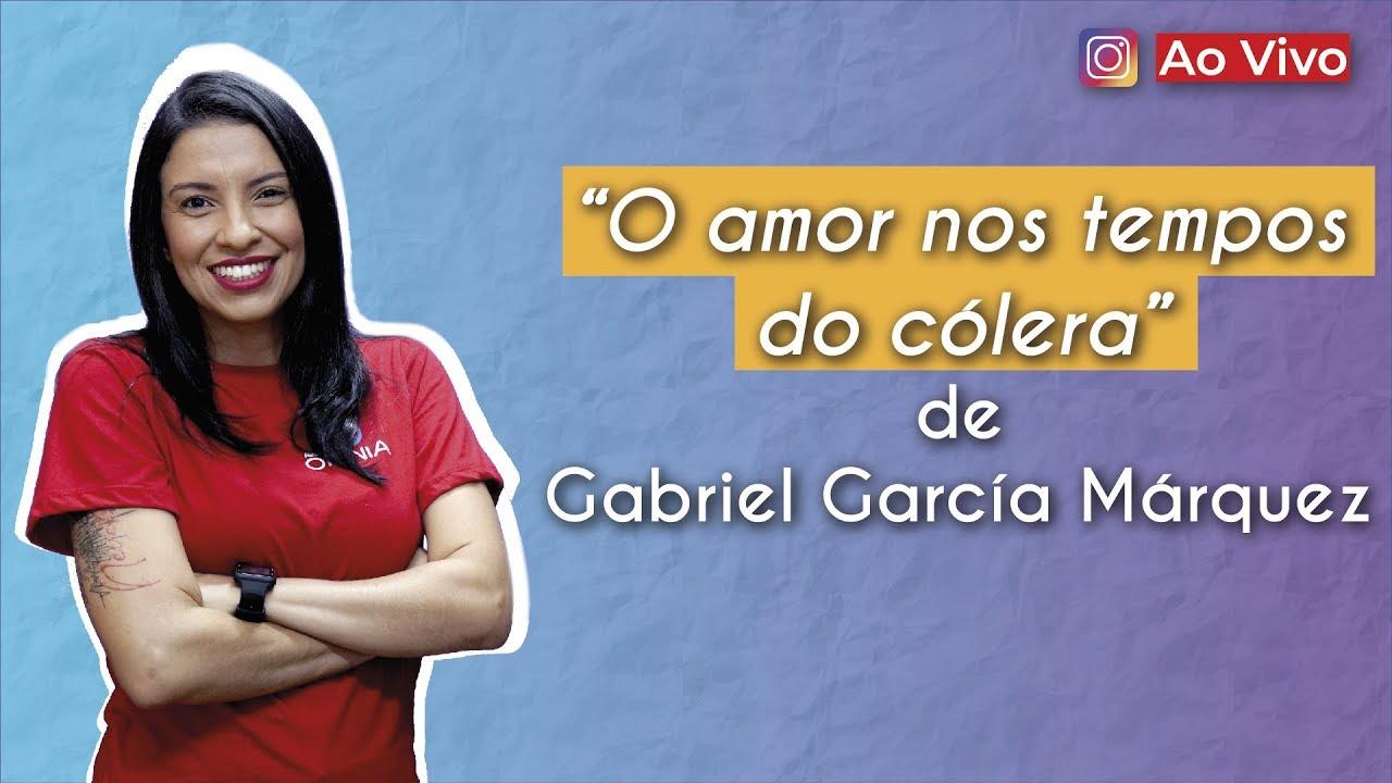 """""""Amor nos tempos do cólera"""", de Gabriel García Márquez"""